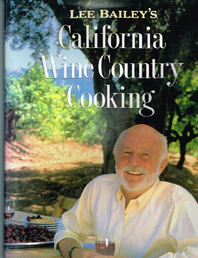 Image for Lee Bailey's California Wine Country Cooking