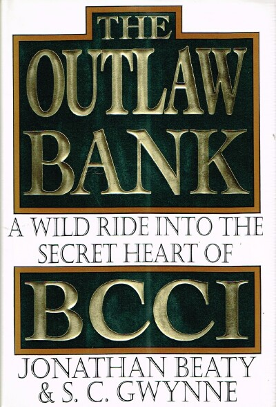 Image for The Outlaw Bank: A Wild Ride Into the Secret Heart of BCCI