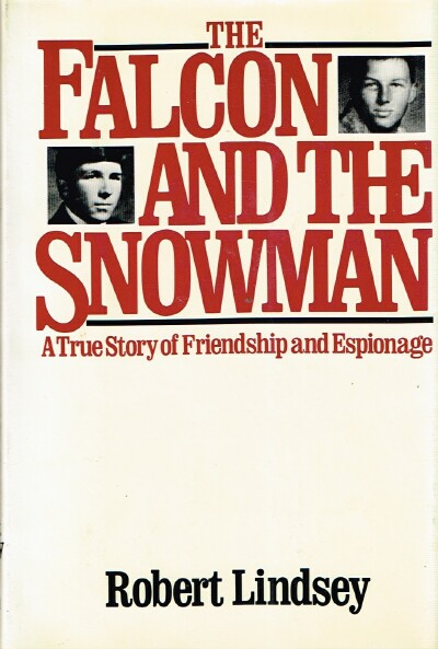 Image for The Falcon and the Snowman: A True Story of Friendship and Espionage