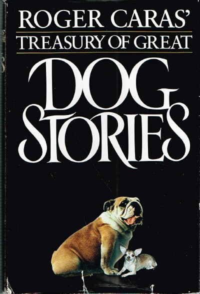 Image for Roger Caras' Treasury of Great Dog Stories
