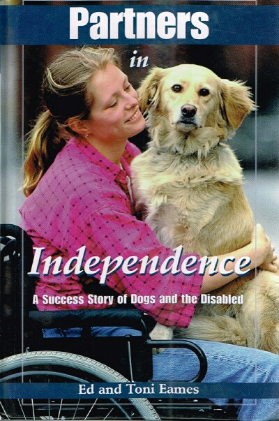 Image for Partners in Independence: A Success Story of Dogs and the Disabled