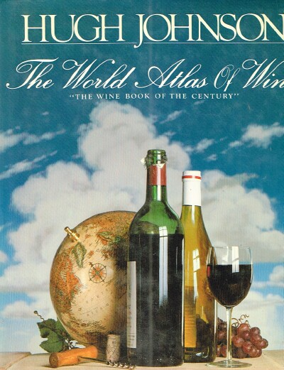 Image for The World Atlas of Wine: A Complete Guide to the Wines and Spirits of the World