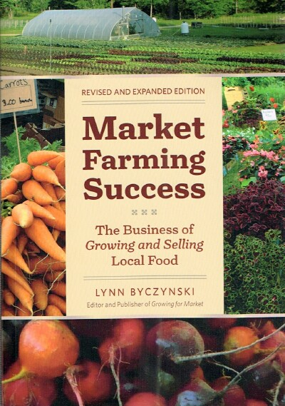 Image for Market Farming Success: The Business of Growing and Selling Local Food