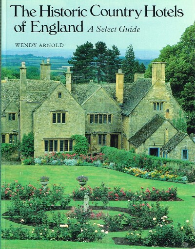 Image for The Historic Country Hotels of England: A Select Guide