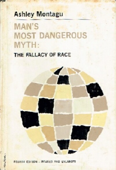 Image for Man's Most Dangerous Myth: The Fallacy of Race