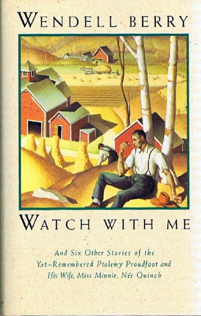 Image for Watch with Me, and Six Other Stories of the Yet-Remembered Ptolemy Proudfoot and His Wife, Miss Minnie, nee Quinch