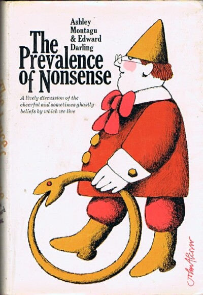 Image for The Prevalence of Nonsense: A lively discussion of the cheerful and sometimes ghastly beliefs by which we live