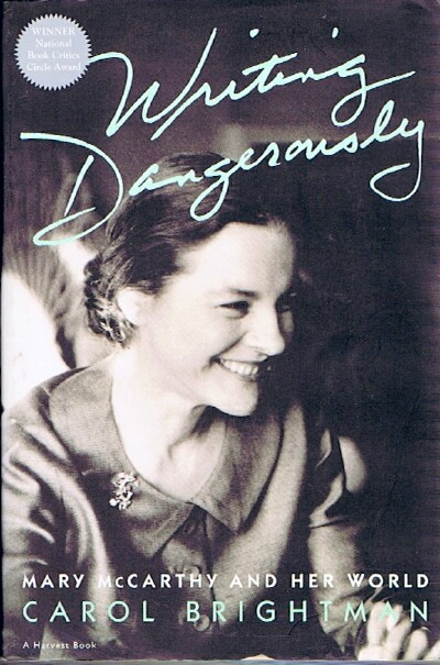 Image for Writing Dangerously: Mary McCarthy and Her World