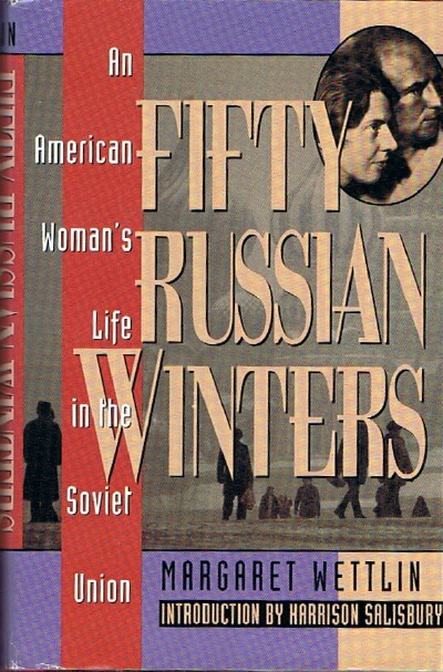 Image for Fifty Russian Winters: An American Woman's Life in the Soviet Union