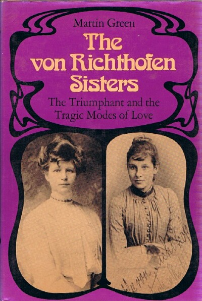 Image for The von Richthofen Sisters:  The Triumphant and the Tragic Modes of Love