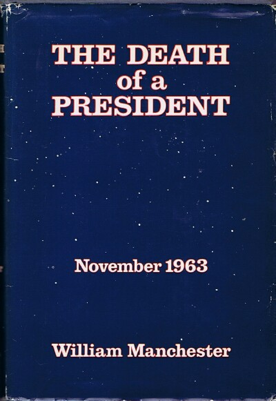 Image for The Death of a President: November 1963