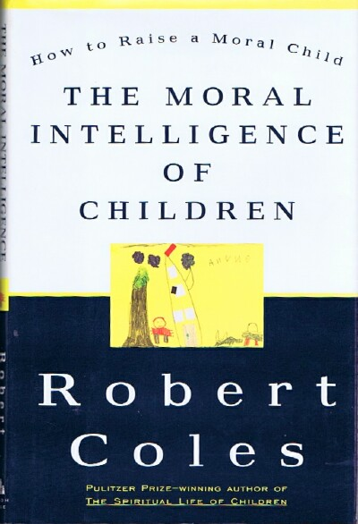 Image for The Moral Intelligence of Children