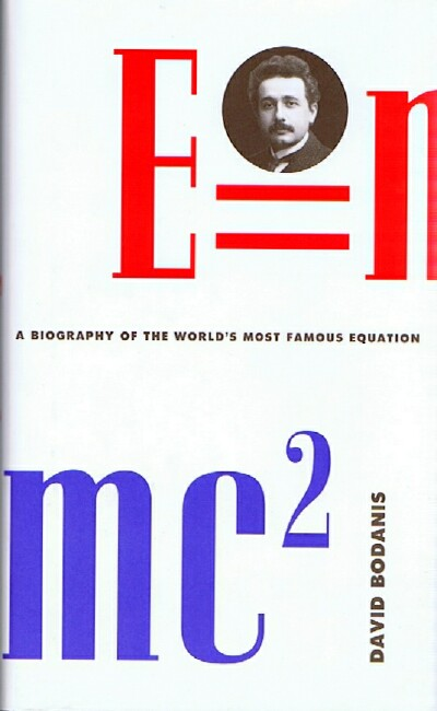 Image for E=mc²: A Biography of the World's Most Famous Equation