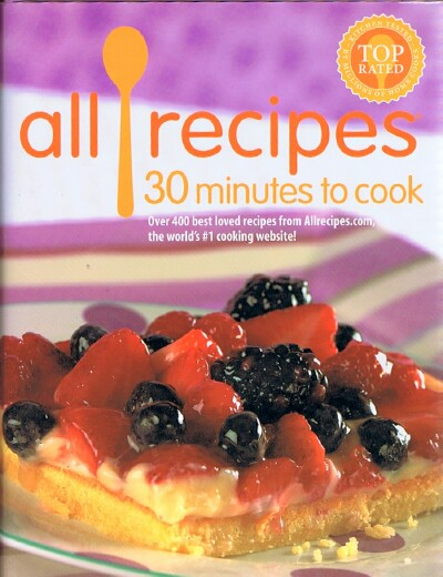 Image for All Recipes: 30 Minutes to Cook