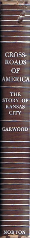 Image for Crossroads of America: The Story of Kansas City
