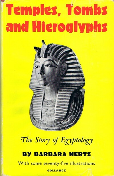 Image for Temples, Tombs, and Hieroglyphs: The Story of Egyptology
