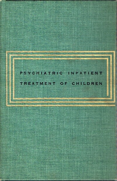 Image for Psychiatric Inpatient Treatment of Children