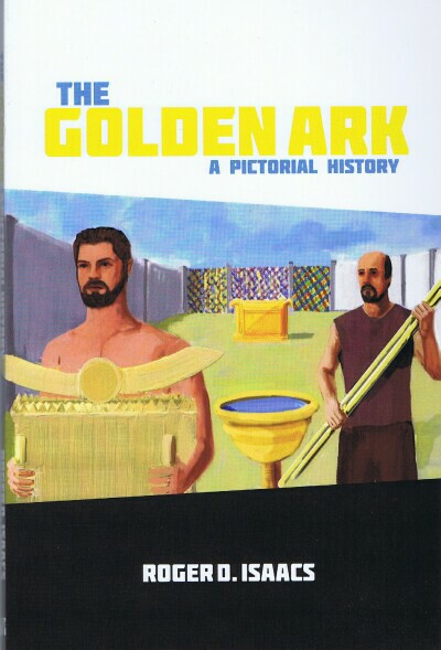 Image for The Golden Ark: A Pictorial History
