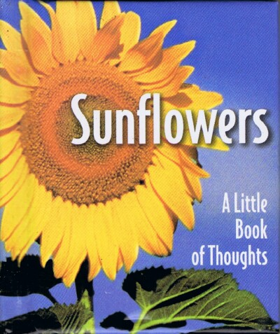 Image for Sunflowers: A Little Book of Thoughts