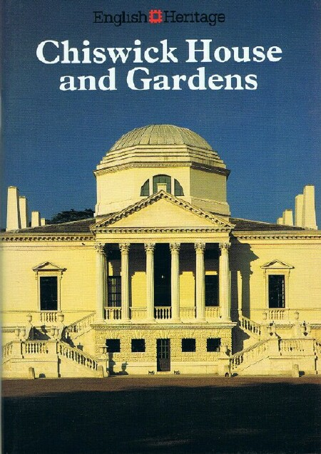 Image for Chiswick House and Gardens (English Heritage Guidebook)