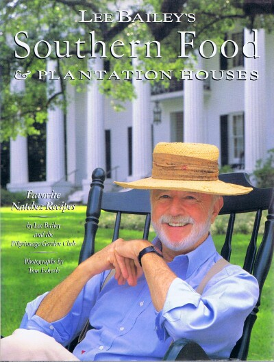 Image for Lee Bailey's Southern Food & Plantation Houses