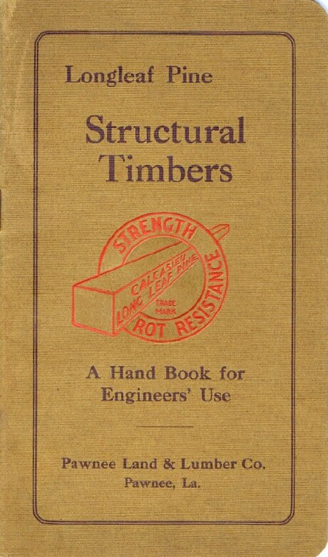 Image for Structural Timbers: Longleaf Pine: A Hand Book for Engineers