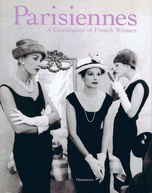 Image for Parisiennes:  A Celebration of French Women