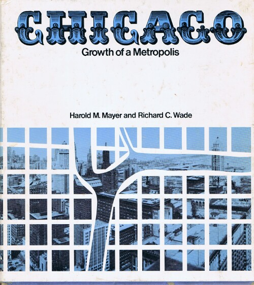 Image for Chicago: Growth of a Metropolis