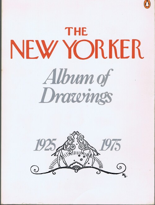 Image for The New Yorker Album of Drawings, 1925-1975