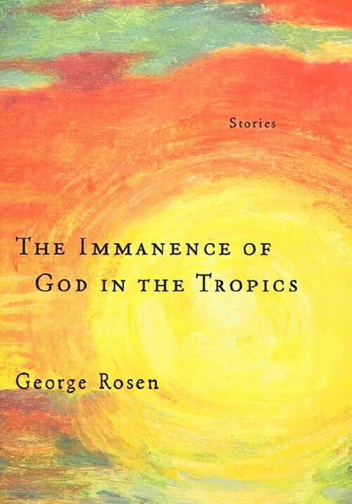 Image for The Immanence of God in the Tropics