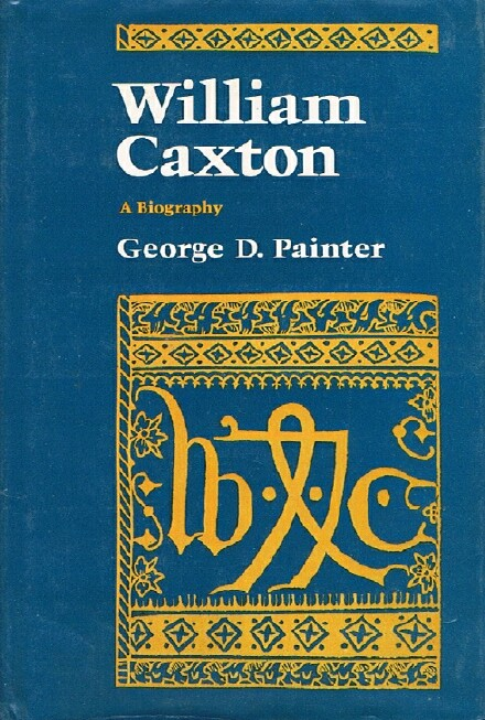 Image for William Caxton: A Biography