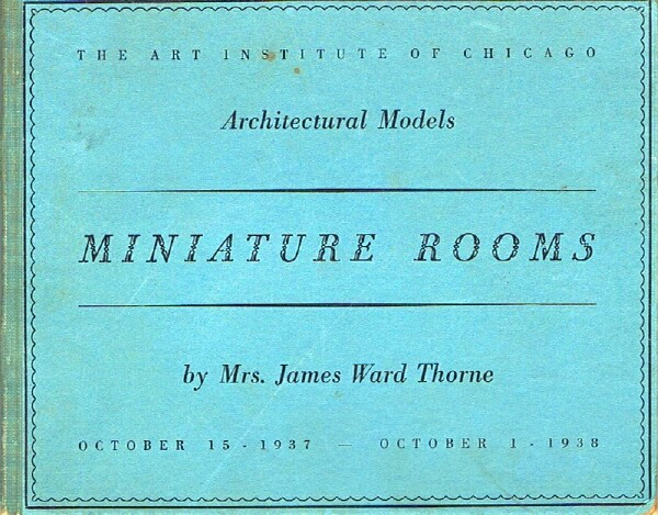 Image for Miniature Rooms: Architectural Models: October 15, 1937 - October 1, 1938