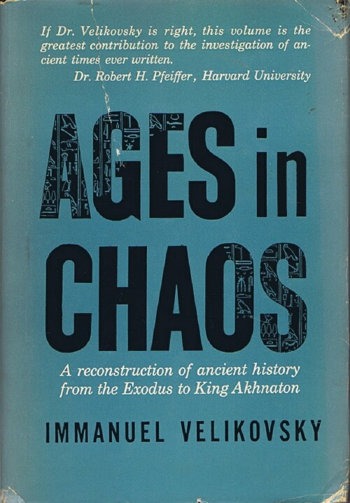 Image for Ages in Chaos: A Reconstruction of Ancient History from the Exodus to King Akhnaton