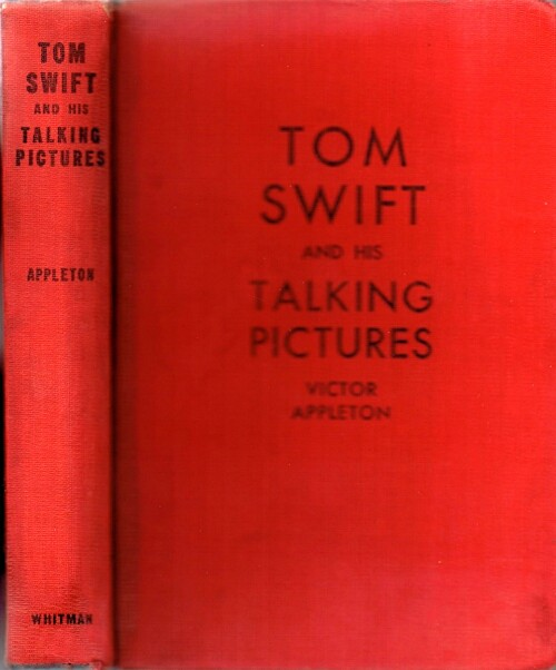 Image for Tom Swift and His Talking Pictures, or The Greatest Invention on Record