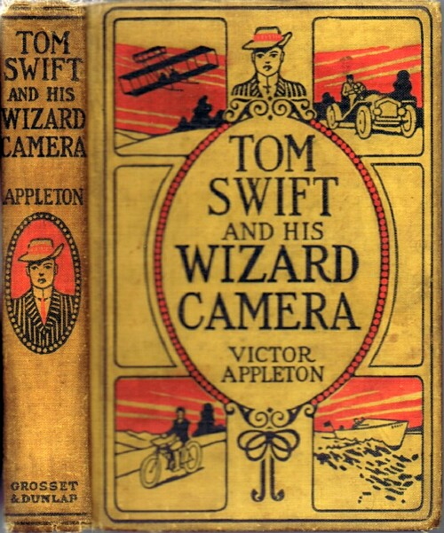 Image for Tom Swift and His Wizard Camera, or Thrilling Adventures While Taking Moving Pictures
