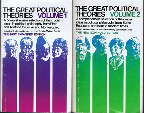 Image for The Great Political Theories: A Comprehensive Selection of the Crucial Ideas in Political Philosophy (Two Volumes, Complete)