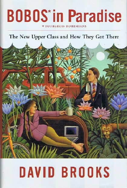 Image for Bobos in Paradise: The New Upper Class and How They Got There