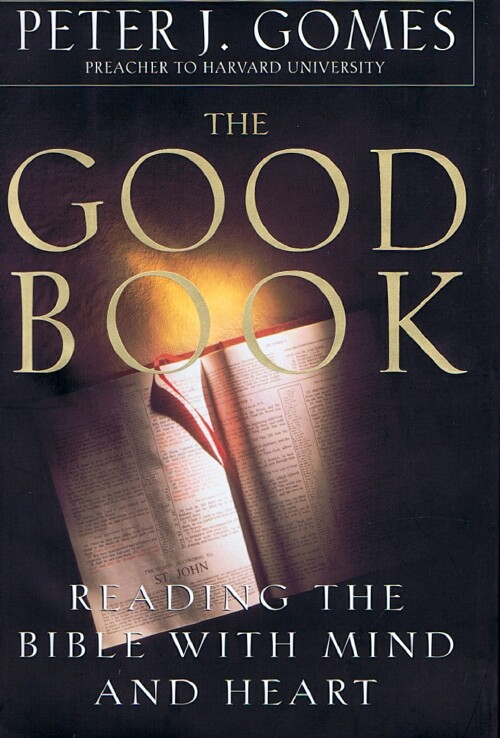 Image for The Good Book: Reading the Bible with Mind and Heart