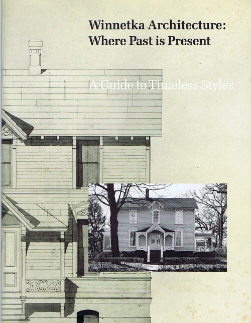 Image for Winnetka Architecture: Where Past is Present: A Guide to Timeless Styles