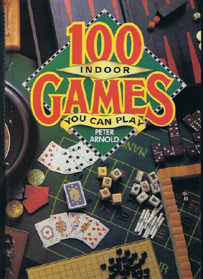 Image for 100 Indoor Games You Can Play