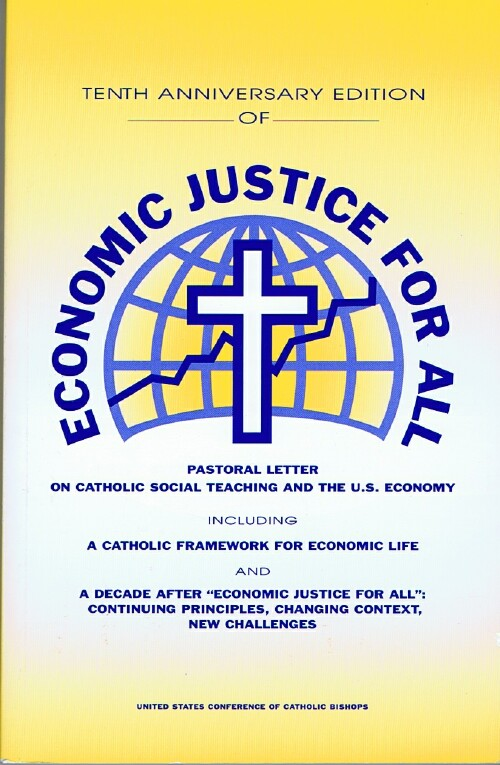 Image for Economic Justice for All: Pastoral Letter on Catholic Social Teaching and the U. S. Economy
