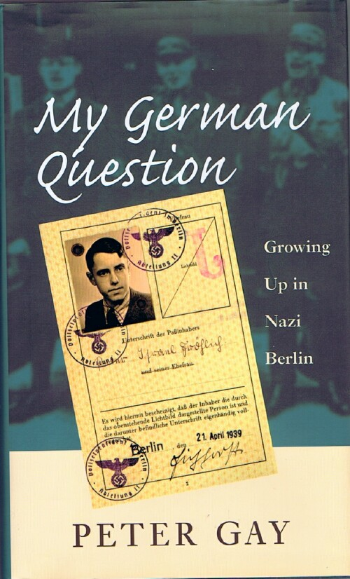 Image for My German Question: Growing Up in Nazi Berlin