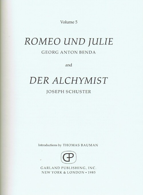 Image for German Opera 1770-1800: A Collection of Facsimiles of Printed and Manuscript Full Scores (Volume 5: Romeo und Julie and Der Alchymist)