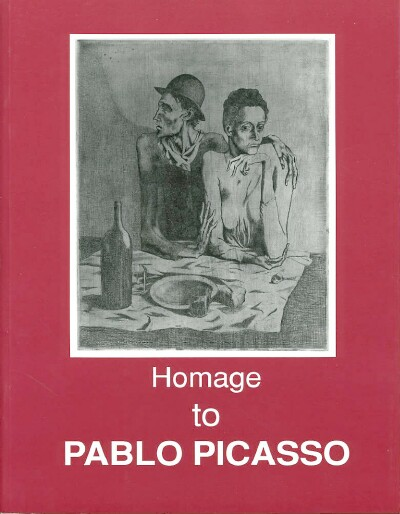 Image for HOMAGE TO PABLO PICASSO: 1881-1972: WORKS ON PAPER A Homage on the Twentieth Anniversary of the Death of the Artist