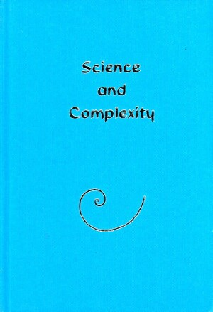 Image for Science and Complexity: Proceedings of an Interdisciplinary IBM Conference, London, February 1985