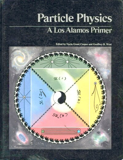 Image for PARTICLE PHYSICS: A Los Alamos Primer