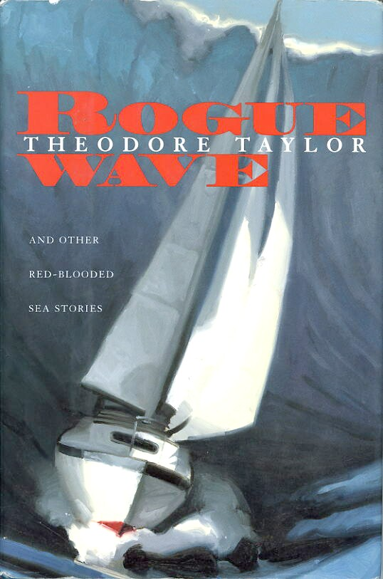 Image for ROGUE WAVE AND OTHER RED-BLOODED SEA STORIES
