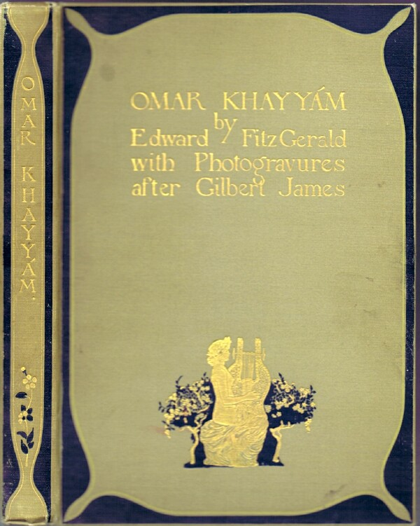 Image for THE RUBAIYAT OF OMAR KHAYYAM: Translated by Edward Fitzgerald with Twelve Photogravures after Drawings by Gilbert James