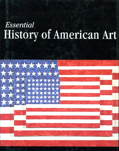 Image for ESSENTIAL HISTORY OF AMERICAN ART