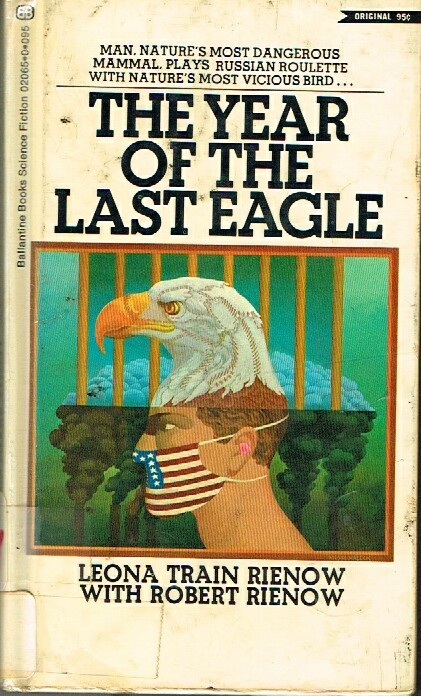 Image for THE YEAR OF THE LAST EAGLE